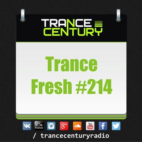 #TranceFresh 214