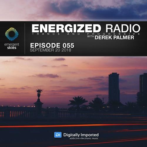 Energized Radio 055 with Derek Palmer [Sep 20 2018]