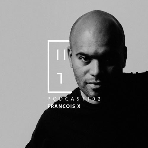 François X - HATE Podcast 102