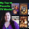 My Top 10 Favorite TV Movies!