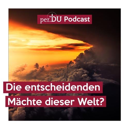 Die entscheidenden Mächte dieser Welt? - Der Heilige Geist, dein Begleiter - Michael Hornauf