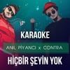 Anil Piyanci x Contra - Hiçbir Şeyin Yok (Karaoke & Instrumental Rap Beat) [İndir = Buy]