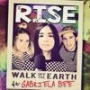 Rise-Walk off the Earth ft. Gabriela bee(Jonas blue,Jack &Jack)
