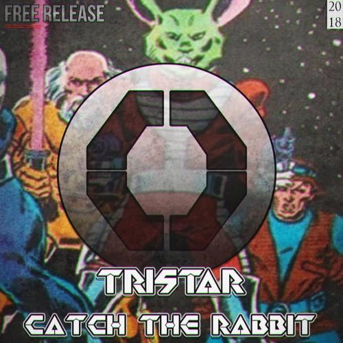 TRISTAR - CATCH THE RABBIT