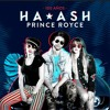 Ha- ash Ft Prince Royce 100