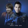 Khắc Việt - Anh Yêu Em (N'Small Remix)
