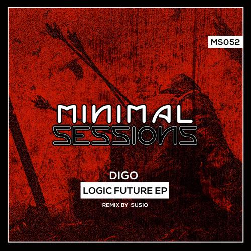MS052: Digo - Logic Future EP w/ remix by Susio