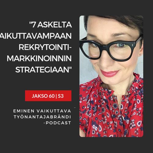 7 askelta vaikuttavampaan rekrytointimarkkinoinnin strategiaan