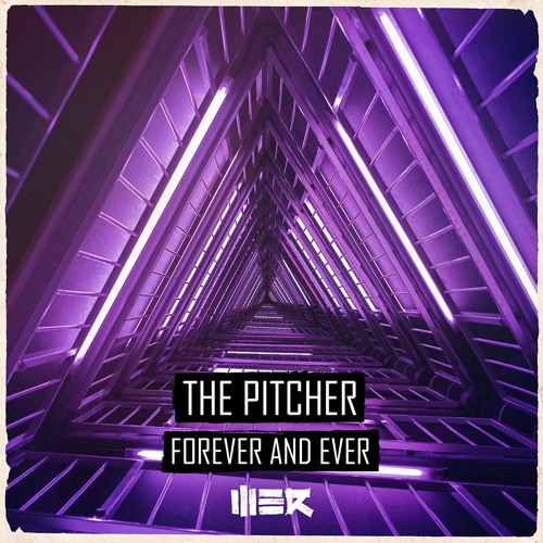 The Pitcher - Forever And Ever