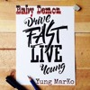 Drive, Fast Live Young