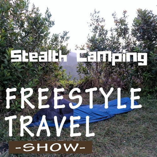 #34 - Stealth Camping