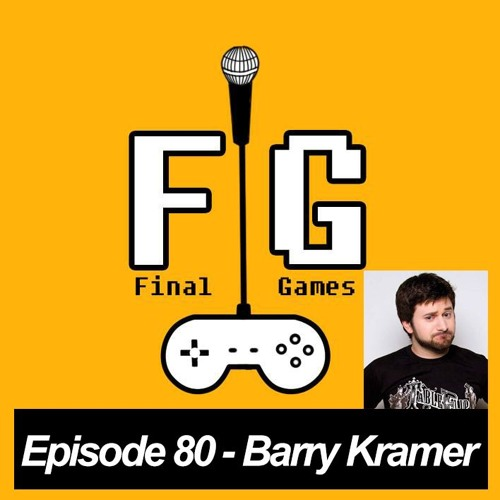 Episode 80 - Barry Kramer (Game Grumps / How About This Game)