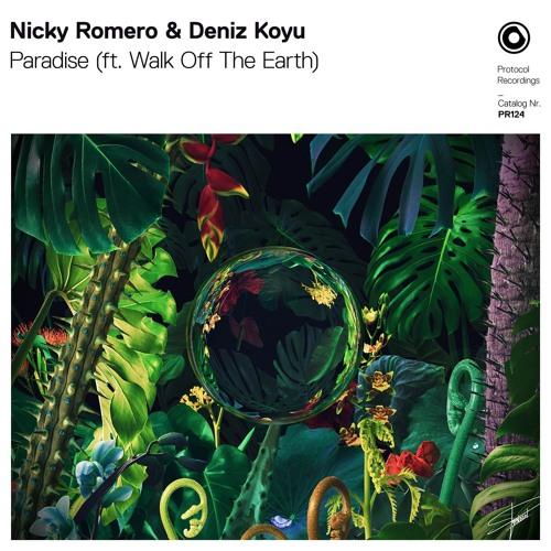Nicky Romero & Deniz Koyu - Paradise (ft. Walk off the Earth)