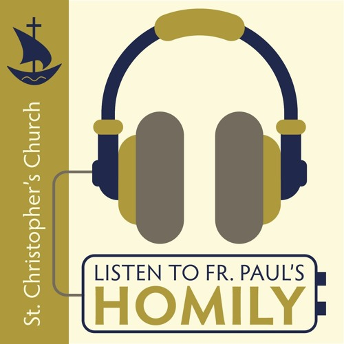 Homily 9.23.18 (some distortion can be heard)