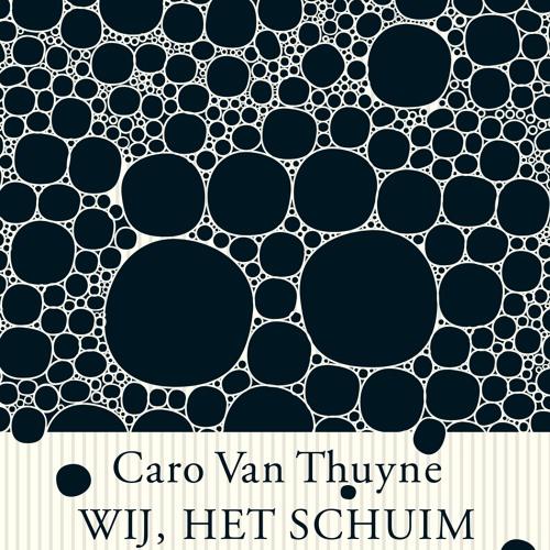 Christophe Vekeman leest voor uit 'Wij, het schuim' van Caro Van Thuyne