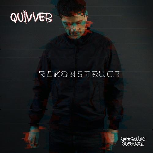 Quivver - Rekonstruct - Continuous Mix