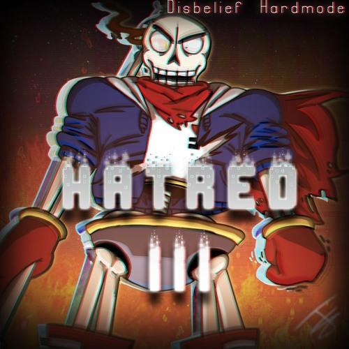 Disbelief: Hardmode] H a t r e d III (+Little Announcement