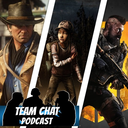 Red Dead 2, Blackout Beta, & Telltale Games - Team Chat Podcast Ep. 137