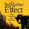 Download The Bellwether Effect; Stop Following. Start Inspiring. Mp3