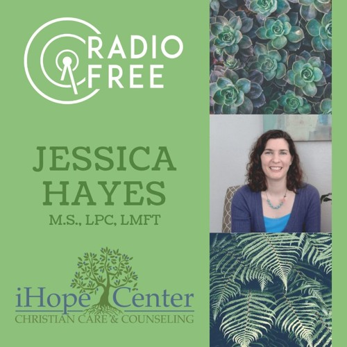 #92 Jessica Hayes From IHope Christian Care And Counseling