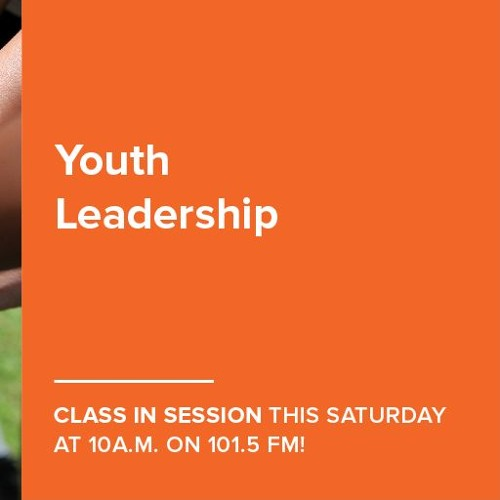Class In Session - Youth Leadership - Sept 22 2018