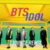 BTS (방탄소년단) - 'IDOL' (13ounce Hard Trap Remix)[Free Download]