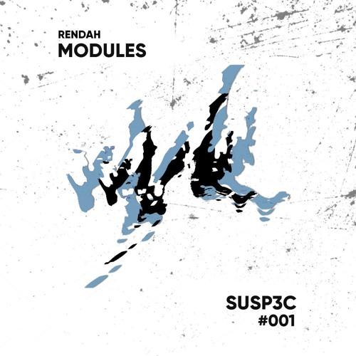 Rendah: Modules | 001 | SUSP3C