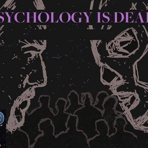 Psychology Is Dead: The Art of Hive Mind