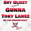 Shy Glizzy Tory Lanez Gunna - Do you understand (Goodfella Blend) 66.5 bpm CLEAN