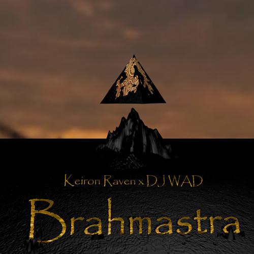 Keiron Raven & DJ WAD - Brahmastra (Radio Edit)
