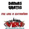 022 DAMAS GRATIS FT. VIRU KUMBIERON - ME VAS A EXTRAÑAR (DJ LUCAS) Portada del disco