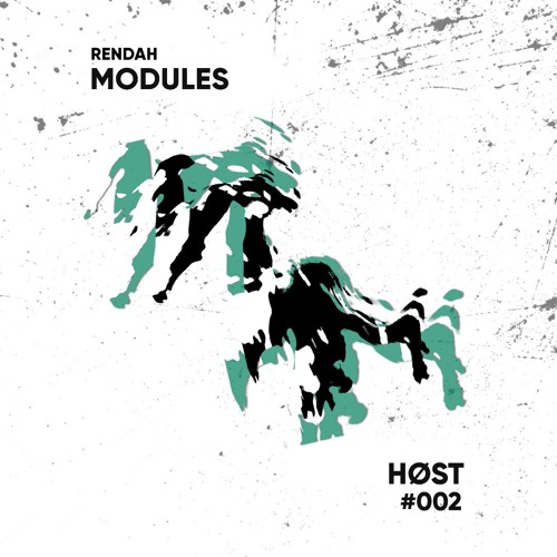 Rendah: Modules | 002 | HØST