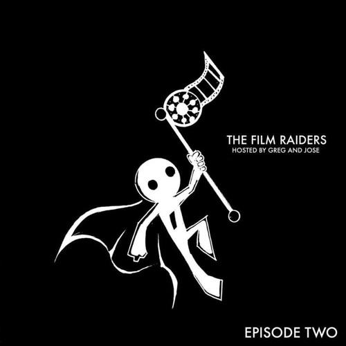 FIlm Raiders: Episode II