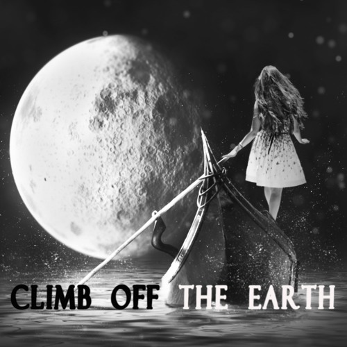 Climb Off the Earth (ft. DJ Melee)