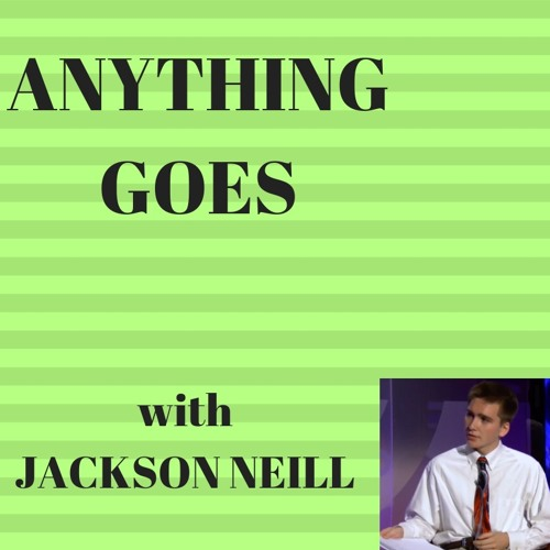 M Dot Taylor Interview: Anything Goes w/ Jackson Neill EP. 59 (9-24-18)