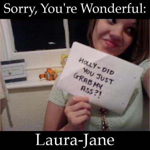 S3E17 - Sorry, You're Wonderful: Laura-Jane