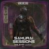 Samurai Sessions Vol. 2 (Feat. Blaize) [FREE DL]