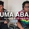 Uma abah cover tommy kaganangan lagu banjar anang ardiansyah acoustic version