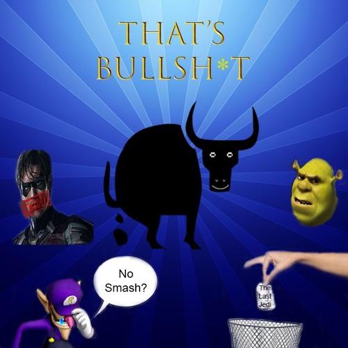 That's Bullsh*t! Promo