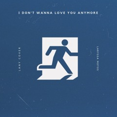i don't wanna love you anymore (cover)