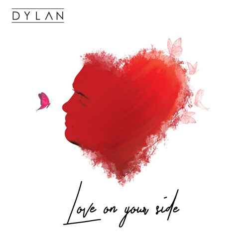 DYLAN - Love On Your Side (Original Radio Edit)
