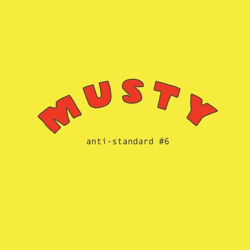 Influence & Energies-MUSTY for Anti-Standard #6