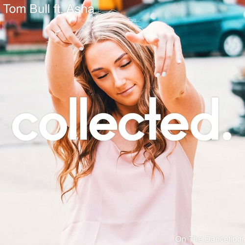 Tom Bull ft. Asha - On The Dancefloor
