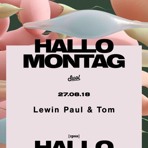 Lewin Paul & Tom @ Hallo Montag Open Air #18 (27.08.2018)