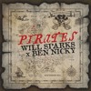 Will Sparks & Ben Nicky - Pirates (Phil Mackintosh & Ginge Bootleg)
