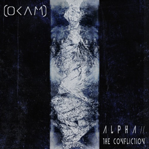 OKAM - Alpha - The Confliction