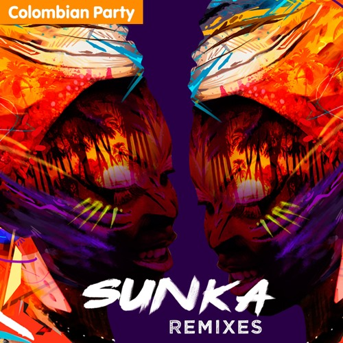 Sunka - Colombian Party Remixes - SNIPPETS