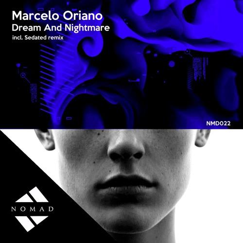 Marcelo Oriano - Dream And Nightmare Ep