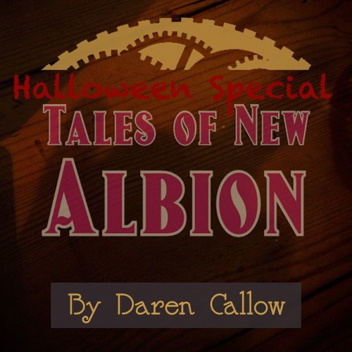 Tales Of New Albion - Halloween Special
