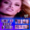 """Trish Stratus - WWE Theme """"Time To Rock & Roll""""(Dubstep Remix)"""